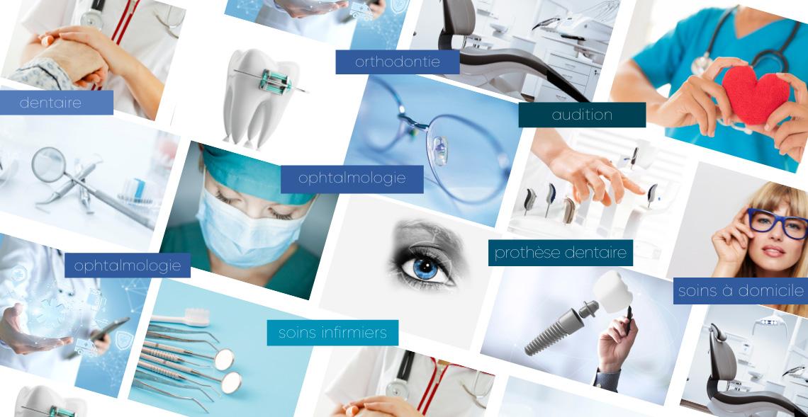 dentaire,ophtalmologie,orthodontie,laboratoire de prothèses dentaires,écouter voir,optique,audition,soins infirmiers,soins infirmiers à domicile,implantologie